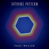 Saturns Pattern (Deluxe Edition) by Paul Weller