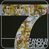 7 Anos de Cancion Galega by Various Artists