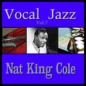 Vocal Jazz Vol. 7 by Nat King Cole