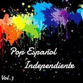 Pop Español Independiente Vol. 3 by Various Artists
