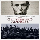 The Gettysburg Address (Original Soundtrack Album) by Various Artists