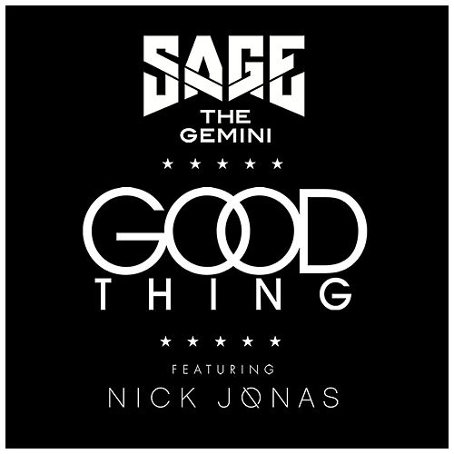 Good Thing by Sage The Gemini