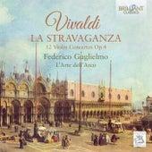 Vivaldi: La Stravaganza, 12 Violin Concertos, Op. 4 by L' Arte dell'Arco