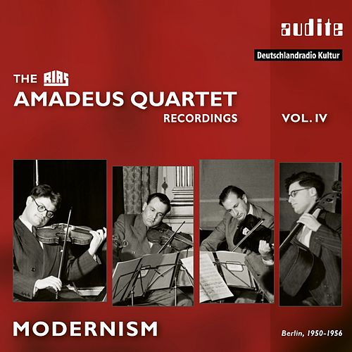 The RIAS Amadeus Quartet Recordings - Modernism by Amadeus Quartet