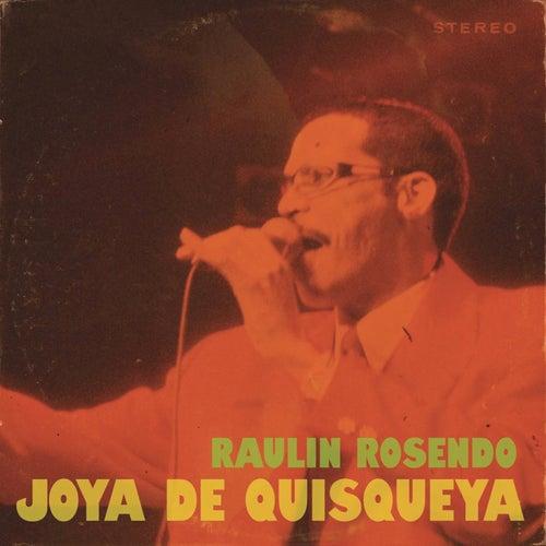 Raulín Rosendo - Joya de Quisqueya by Raulin Rosendo