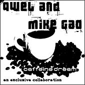 Caffeine Dream by Qwel