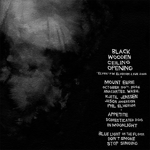 Black Wooden Ceiling Opening by Mount Eerie