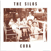 Cuba by The Silos