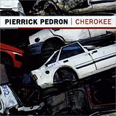 Cherokee by Pierrick Pedron