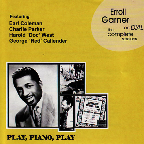 Erroll Garner On Dial - The Complete Sessions by Erroll Garner