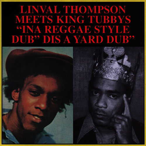 'ina Reggae Style' Dis A Yard Dub by Linval Thompson