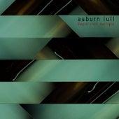 Begin Civil Twilight by Auburn Lull