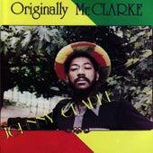 Originally Mr. Clarke by Johnny Clarke
