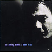 The Many Sides Of Fred Neil by Fred Neil