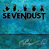 Prodigal Son by Sevendust