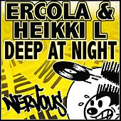 Deep At Night by Ercola