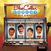 Blue Collar Comedy: The Next Generation by Various Artists