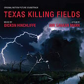 Texas Killing Fields - Music From The Motion Picture by Various Artists
