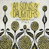 Brokenness Aside EP No. 1 by All Sons & Daughters