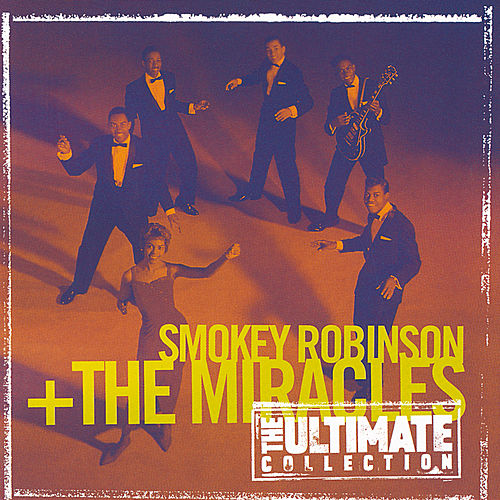 The Ultimate Collection:  Smokey Robinson & The Miracles von The Miracles