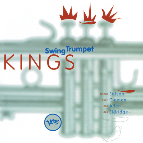Swing Trumpet Kings by Harry 'Sweets' Edison