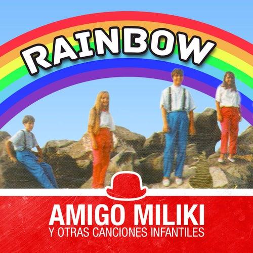 Amigo Miliki y Otras Canciones Infantiles by Rainbow
