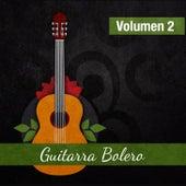 Guitarra Bolero (Volumen 2) by Various Artists