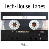 Tech-House Tapes, Vol. 1 by Various Artists