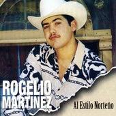 Al Estilo Norteno by Rogelio Martinez