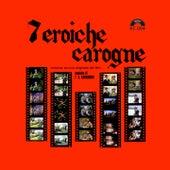 Sette eroiche carogne (Deluxe) (Colonna sonora originale del film) by Angelo Francesco Lavagnino