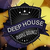 Deep House Purple Bounce - EP by Various Artists