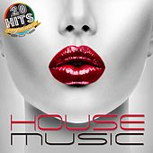 House Music (20 Hits Compilation 2015) by Various Artists