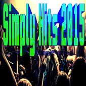 Simply Hits 2015 by Various Artists