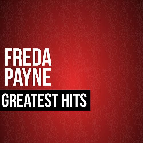 Freda Payne Greatest Hits by Freda Payne