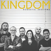 Acoustic Sessions by Kingdom