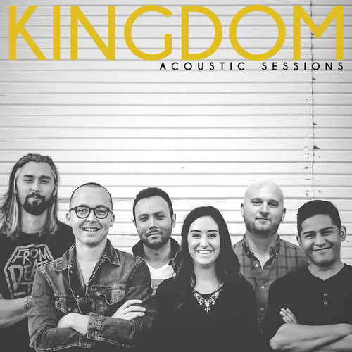 Acoustic Sessions by The Kingdom