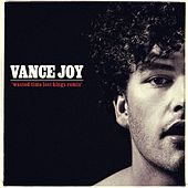 Wasted Time (Lost Kings Remix) by Vance Joy