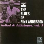 Ballad & Folksinger, Vol. 3 by Pink Anderson