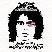 Music For The American Revolution – Vol. 3: Unadulterated America by MC5