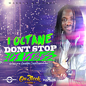 Dont Stop Di Vibes (On Fleek Riddim) - Single by I-Octane