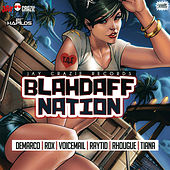BlahDaff Nation Riddim by Various Artists