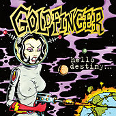 Hello Destiny by Goldfinger