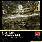 Live In Paris by Black Rebel Motorcycle Club