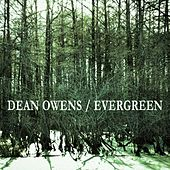 Evergreen by Dean Owens