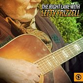 The Right Lane with Lefty Frizzell by Lefty Frizzell