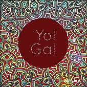 Yo! Ga!, Vol. 1 (Yoga Tunes for Modern People) by Various Artists