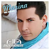 Marina (Remixes) by Andy Andress
