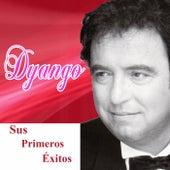 Sus primeros éxitos by Dyango