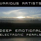 Deep Emotional Electronic Pearls von Various Artists