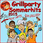 Best of Grillparty Sommerhits 2015 (Hot Hits zum Grillfest) by Various Artists
